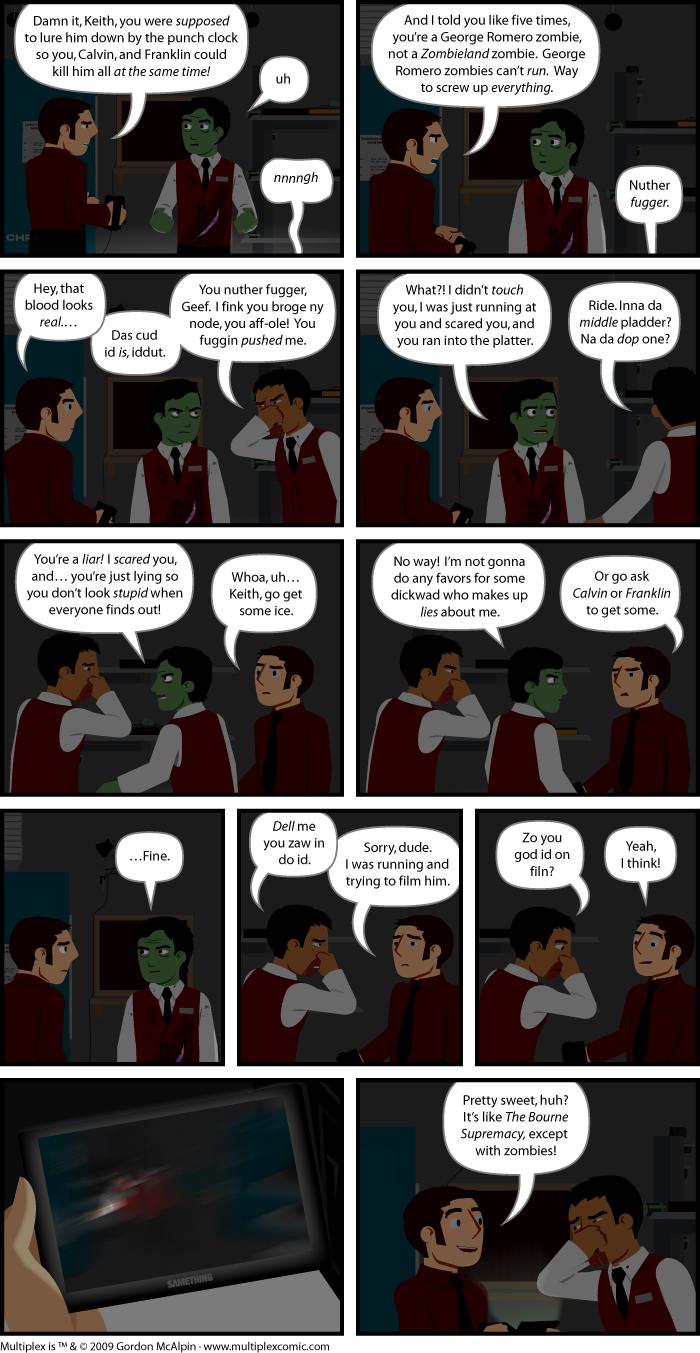Multiplex #402: Diarrhea of the Dead, Part Three